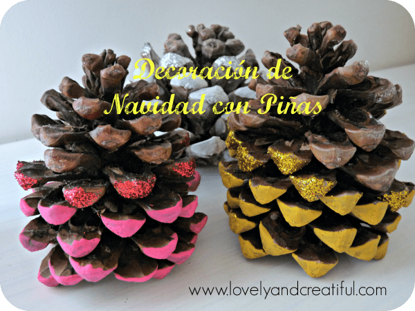 Decoraci n de navidad con pi as lovely and creatiful - Pinas decoradas para navidad ...