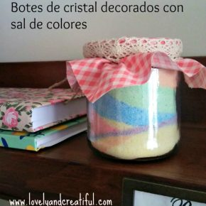 Decorar botes de cristal con sal de colores