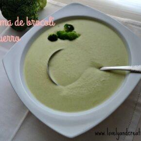 El brócoli: ese gran desconocido. O una crema de brócoli y puerro.